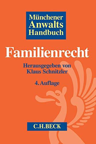 Münchener Anwaltshandbuch Familienrecht: Klaus Schnitzler