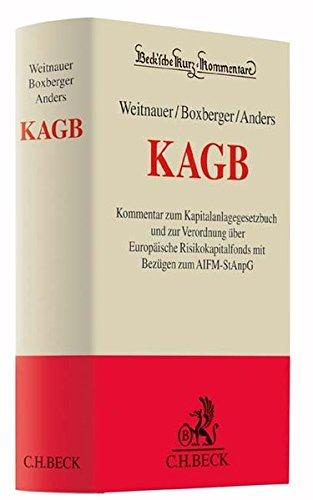 9783406649615: KAGB: Kommentar zum Kapitalanlagegesetzbuch und zur Verordnung über Europäische Risikokapitalfonds mit Bezügen zum AIFM-StAnpG