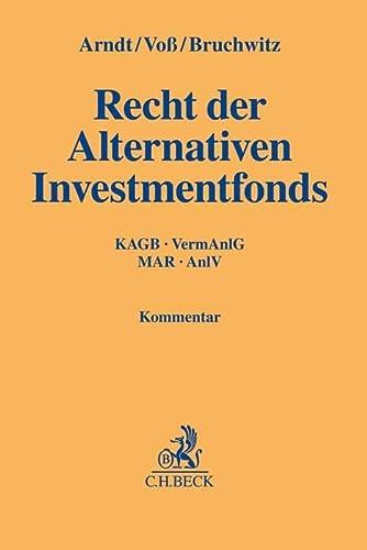9783406649950: Recht der Alternativen Investments: KAGB, VermAnlG, AnlV, Solvency II, MarktmissbrauchsVO