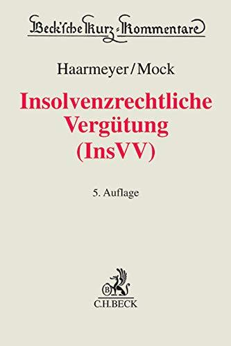 Insolvenzrechtliche Vergütung (InsVV): Hans Haarmeyer