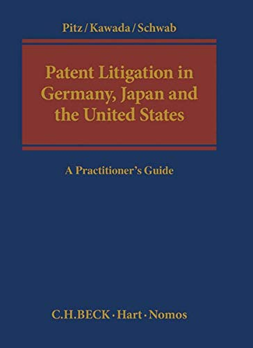 Patent Litigation in Germany, Japan and the United States: Johann Pitz