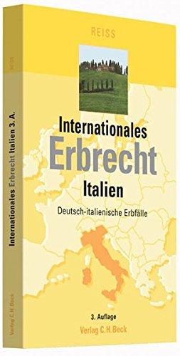 Internationales Erbrecht Italien: Jürgen Reiß
