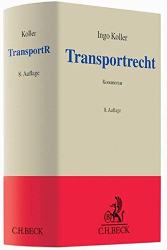 Transportrecht, Kommentar: Ingo Koller