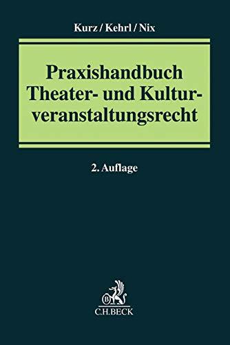 9783406651229: Praxishandbuch Theater- und Kulturveranstaltungsrecht