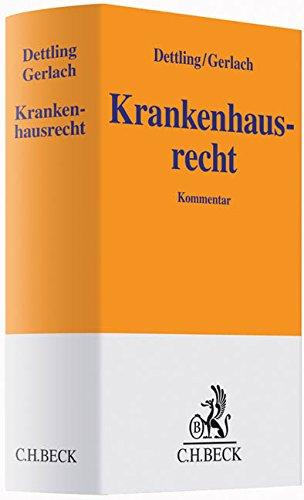 Krankenhausrecht: Heinz-Uwe Dettling