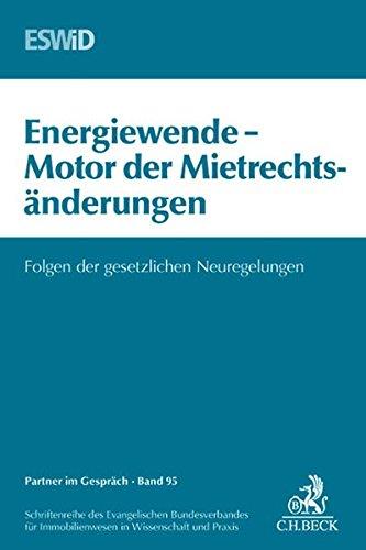 Energiewende - Motor der Mietrechtsänderung