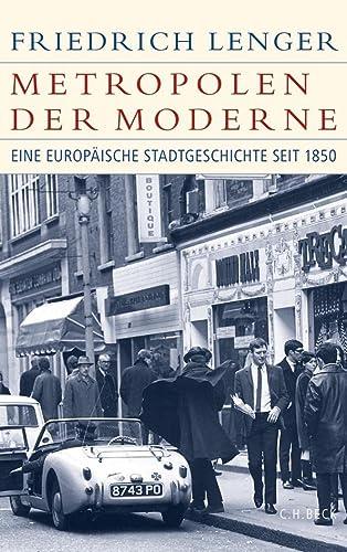 Metropolen der Moderne: Friedrich Lenger