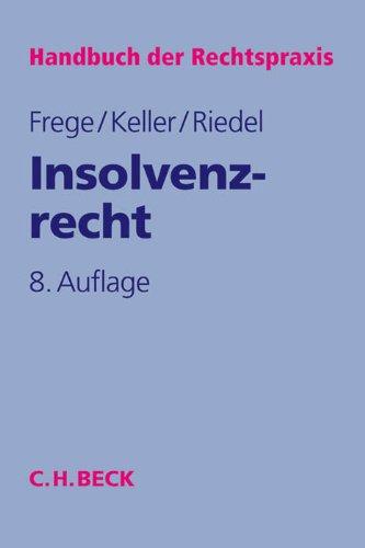 Insolvenzrecht: Michael C. Frege