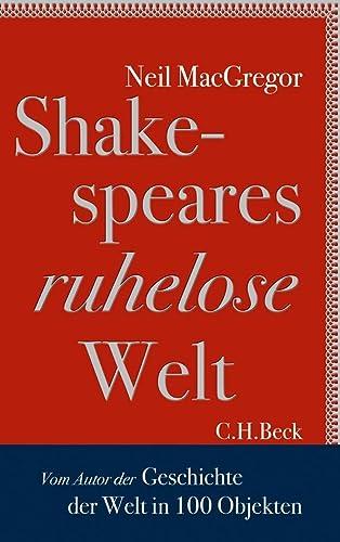 9783406652875: Shakespeares ruhelose Welt