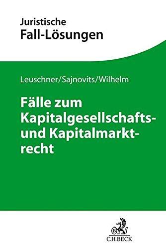 9783406653179: Fälle zum Kapitalgesellschafts- und Kapitalmarktrecht