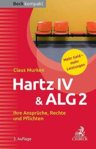 9783406654275: Hartz IV & ALG 2: Ihre Ansprüche, Rechte und Pflichten