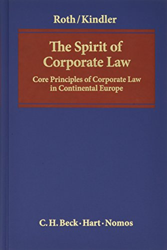 9783406655111: The Spirit of Corporate Law: Core Principles of Corporate Law in Continental Europe