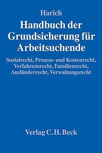 Handbuch der Grundsicherung für Arbeitsuchende: Bj�rn Harich