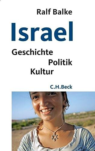 Israel : Geschichte, Politik, Kultur - Ralf Balke