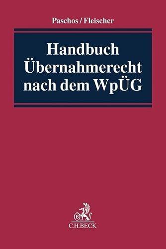 9783406656231: Handbuch des Übernahmerechts nach dem WpÜG