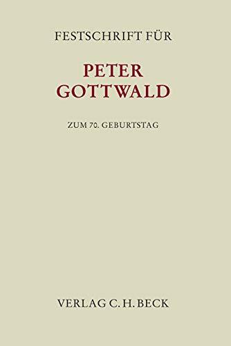 9783406657443: Festschrift für Peter Gottwald zum 70. Geburtstag