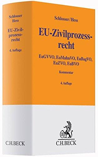 EU-Zivilprozessrecht: Peter F. Schlosser