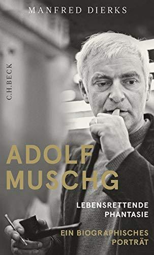 9783406659621: Adolf Muschg: Lebensrettende Phantasie