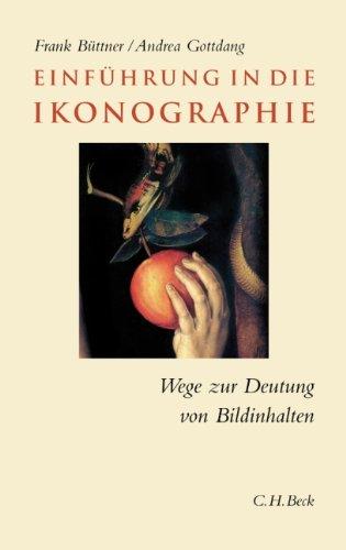 9783406660450: Einf�hrung in die Ikonographie: Wege zur Deutung von Bildinhalten
