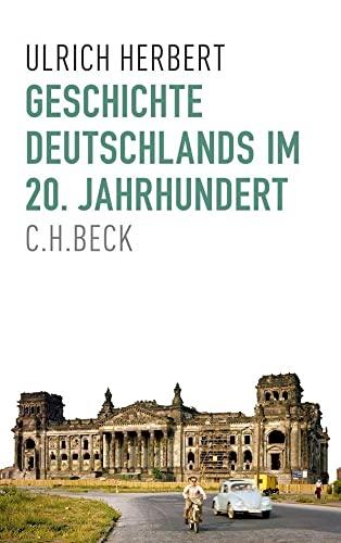 Geschichte Deutschlands im 20. Jahrhundert: Ulrich Herbert
