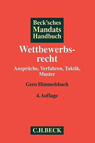 Beck'sches Mandatshandbuch Wettbewerbsrecht: Gero Himmelsbach