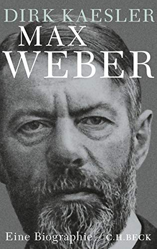 9783406660757: Max Weber: Preuße, Denker, Muttersohn