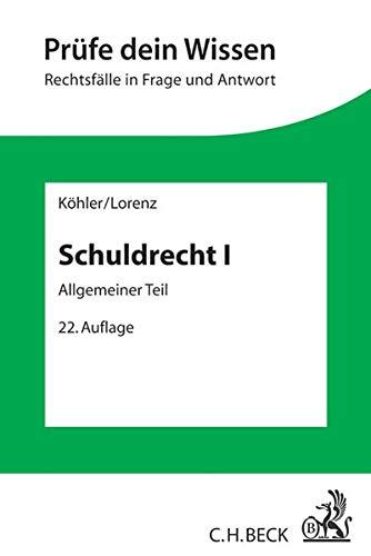 9783406660979: Schuldrecht I: Allgemeiner Teil
