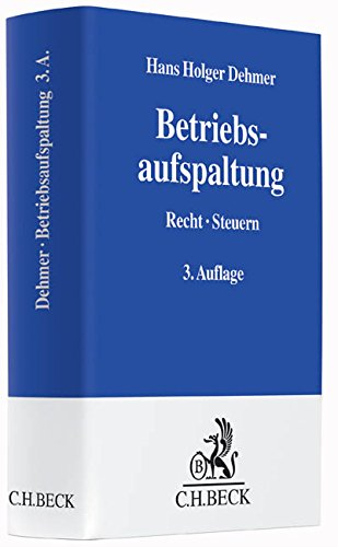 Die Betriebsaufspaltung: Hans Holger Dehmer