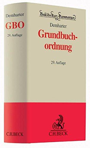 9783406661280: Grundbuchordnung: mit dem Text des Grundbuchbereinigungsgesetzes, der Grundbuchverfügung und weiteren praktischen Vorschriften
