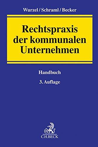 Rechtspraxis der kommunalen Unternehmen: Gabriele Wurzel
