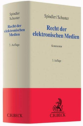 Recht der elektronischen Medien: Gerald Spindler
