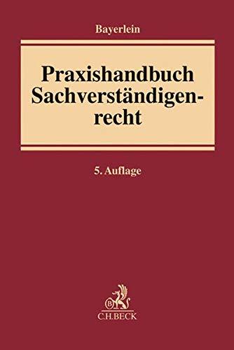 9783406664175: Praxishandbuch Sachverständigenrecht