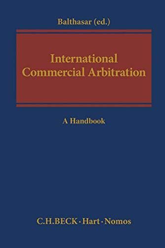 International Commercial Arbitration: Stephan Balthasar