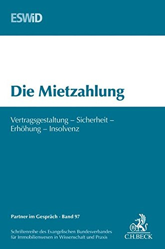Die Mietzahlung: Evangelischen Bundesverband für Immobilienwesen in Wissenschaft und Praxis