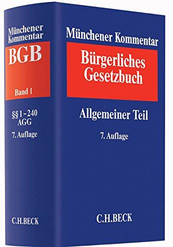 9783406665417: Münchener Kommentar zum Bürgerlichen Gesetzbuch  Band. 1:  Allgemeiner Teil §§ 1-240: Band 01