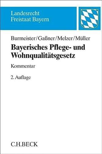 Bayerisches Pflege- und Wohnqualitätsgesetz: Julian Raphael Burmeister-Bie�le