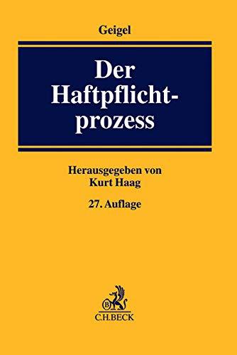 Der Haftpflichtprozess: Kurt Haag