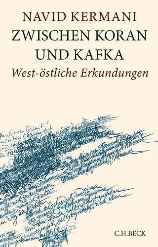 Zwischen Koran und Kafka – West-östliche Erkundungen: Navid Kermani