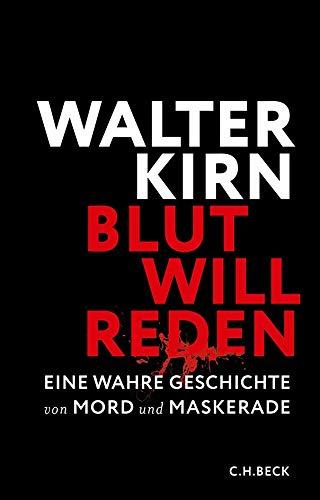 9783406667688: Blut will reden: Eine wahre Geschichte von Mord und Maskerade