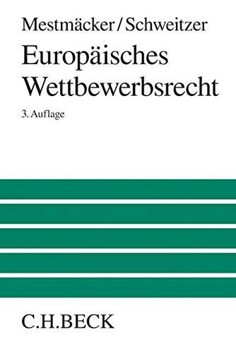 Europäisches Wettbewerbsrecht: Ernst-Joachim Mestmäcker
