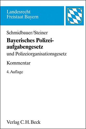 9783406668944: Bayerisches Polizeiaufgabengesetz: und Polizeiorganisationsgesetz