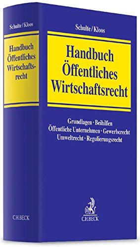 Handbuch Öffentliches Wirtschaftsrecht: Martin Schulte