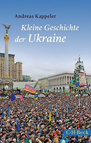 Kleine Geschichte der Ukraine: Andreas Kappeler