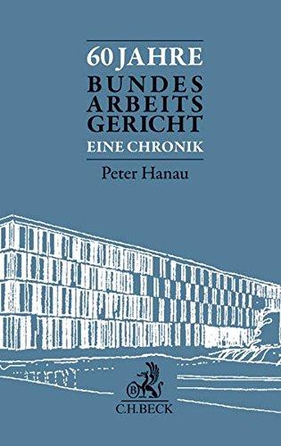 60 Jahre Bundesarbeitsgericht: Peter Hanau