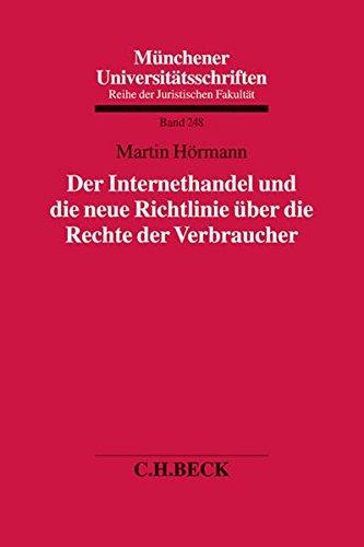 9783406670640: Der Internethandel und die neue Richtlinie über die Rechte der Verbraucher