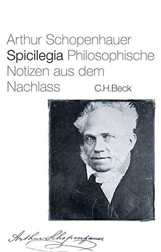 Spicilegia: Arthur Schopenhauer