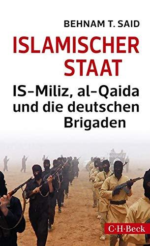 9783406672101: Islamischer Staat: IS-Miliz, al-Qaida und die deutschen Brigaden