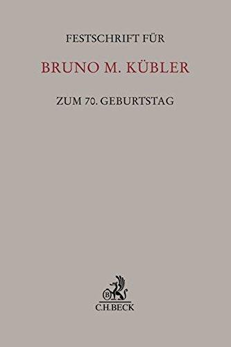 9783406672484: Festschrift für Bruno M. Kübler zum 70. Geburtstag