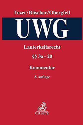 9783406673429: Lauterkeitsrecht - Kommentar zum Gesetz gegen den unlauteren Wettbewerb (UWG)  Bd. 02 §§ 5 - 22 UWG