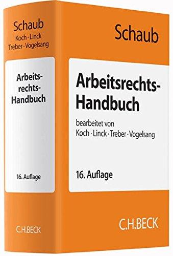 Arbeitsrechts-Handbuch: Ulrich Koch